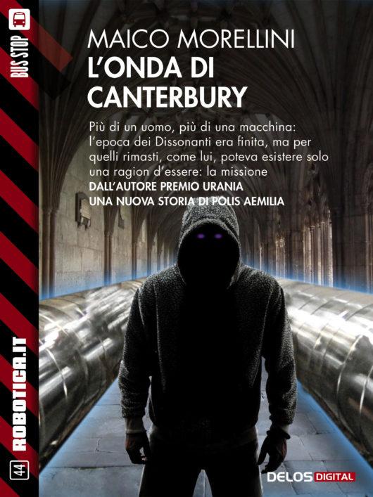 Maico Morellini ha scritto L'Onda di Canterbury